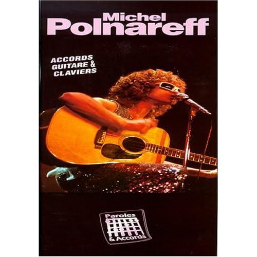 Polnareff Michel Paroles & Accords