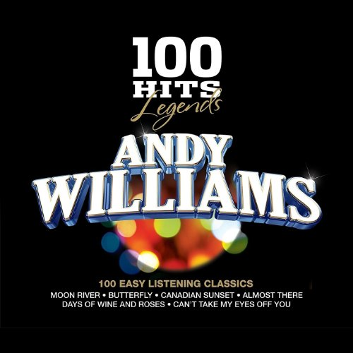 100 Hits Legends - Andy Willia...