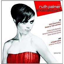Shostakovich: Violin Concerto 1, Violin Sonata, A People's Music (A Film) by Ruth Palmer (2008-10-14)