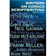 Writers on Comics Scriptwriting by Mark Salisbury (1999-05-14)