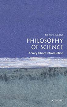 Philosophy of Science: A Very Short Introduction par [Okasha, Samir]