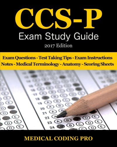 ccs-p-exam-study-guide-2017-edition-100-certified-coding-specialist-physician-based-practice-exam-qu
