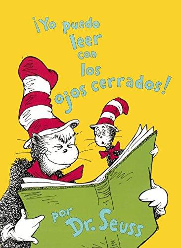 Yo Puedo Leer Con Los Ojos Cerrados (I Can Read with My Eyes Shut) (I Can Read It All by Myself Beginner Books (Hardcover))