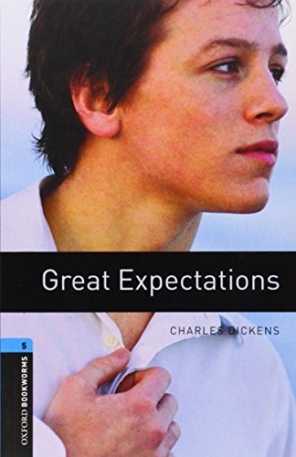 Great Expectations (Oxford Bookworms Library: Stage 5) par Charles Dickens