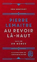 Au revoir là-haut - Edition collector de Pierre Lemaitre
