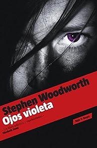 Ojos violeta par Stephen Woodworth
