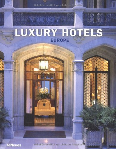 Luxury Hotels. Europe. Buch-Cover