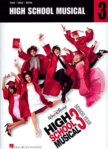 High School Musical 3 - Senior Year -For Pianjo, Voice & Guitar-: Songbook für Klavier, Gesang, Gitarre (Pvg) (High-school-kunst)