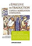 L'épreuve de traduction - Capes et agrégation d'espagnol: Capes et Agrégation d'espagnol...
