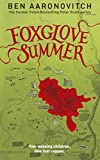 Foxglove Summer: The Fifth PC Grant Mystery (PC Peter Grant Book 5)