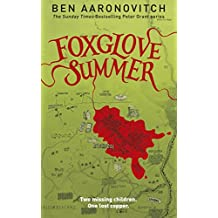 Foxglove Summer: The Fifth PC Grant Mystery (PC Peter Grant Book 5) (English Edition)