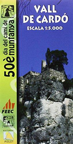 Vall de Cardó mapa excursionista. Escala 1:5.000. Editorial Piolet. por VV.AA.