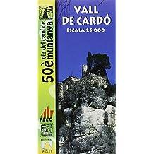 Vall de Cardó mapa excursionista. Escala 1:5.000. Editorial Piolet.