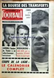 FRANCE FOOTBALL [No 956] du 07/07/1964 - LA BOURSE DES TRANSFERTS - COMBIN A LA JUVENTUS - GUERIN / L'EQUIPE DE FRANCE A UN SELECITONNEUR-ENTRAINEUR - RODIGHIERO / SAINT-OUEN PERD SA COQUELUCHE - COUPE DE LA LIGUE / CALENDRIER