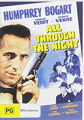 All Through The Night (1941) DVD (Aust Import, Region 2, 4) by Karren Verne, Peter Lorre, Conrad Veidt Humphrey Bogart
