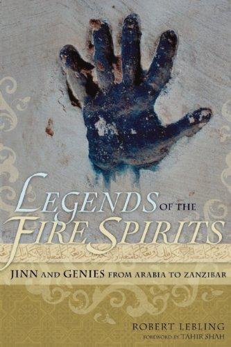 Legends of the Fire Spirits: Jinn and Genies from Arabia to Zanzibar - Antik-nacht-licht