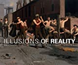 Illusions of Reality: Naturalist Painting, Photography and Cinema, 1875-1918