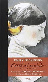 Carta al mundo y otros poemas par Emily Dickinson