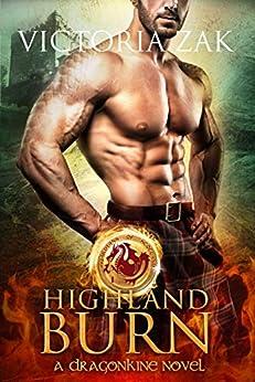 Highland Burn (Guardians of Scotland Book 1) by [Zak, Victoria]