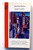 Cover of: Soft City | Jonathan Raban