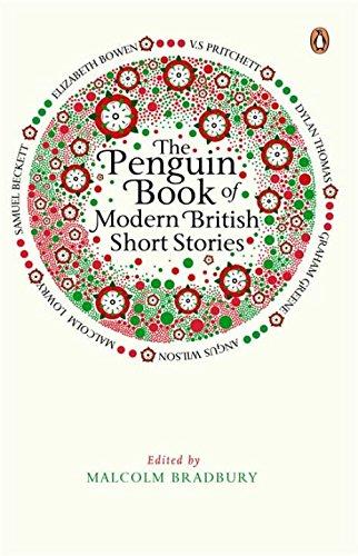 The Penguin Book of Modern British Short Stories por Malcolm Bradbury
