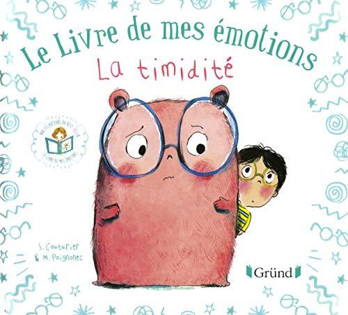 Le livre de mes émotions - La timidité par Stéphanie COUTURIER