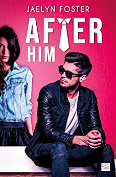 After Him (Lips & Roll) par [Foster, Jaelyn]