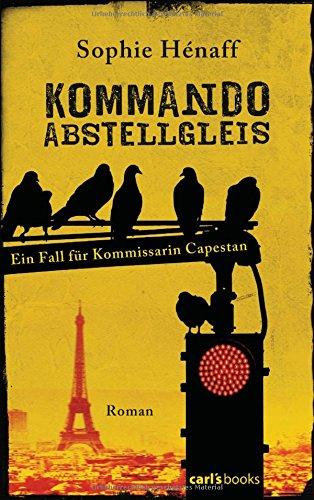Buchseite und Rezensionen zu 'Kommando Abstellgleis' von Sophie Hénaff