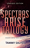 Spectras Arise Trilogy: Omnibus Edition (English Edition)