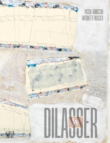 DILASSER, LE DESSIN