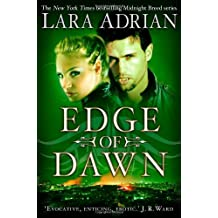 Edge of Dawn (Midnight Breed) by Lara Adrian (21-Feb-2013) Paperback