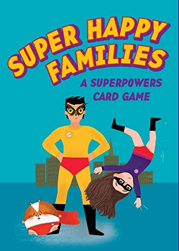 Super Happy Families: A Superpow...