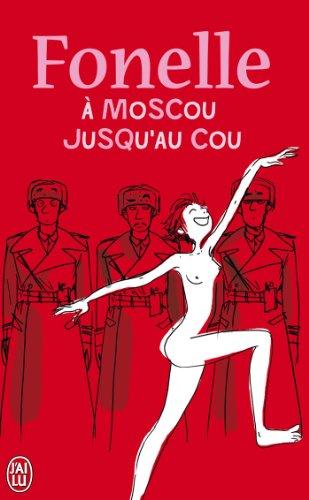 Fonelle à Moscou jusqu'au cou