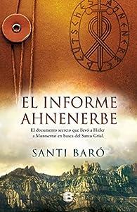 El informe Ahnenerbe par Santi Baró