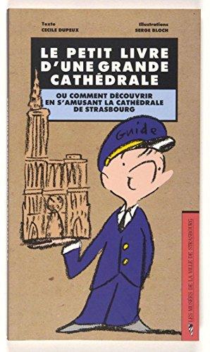 Le Petit livre d'une grande cathédrale (NE) par Cecile Dupeux