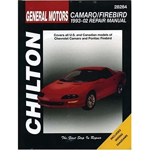 GM Camaro and Firebird, 1993-2002 (Haynes Repair Manuals) by Chilton (2005-11-01)