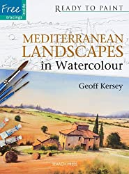 Mediterranean Landscapes: in Watercolour (Ready to Paint)