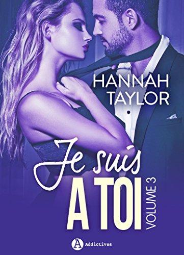 Je suis à toi – Volume 3 par Hannah  Taylor