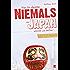 Was Sie dachten, NIEMALS über JAPAN wissen zu wollen: 55 erleuchtende Einblicke in ein ganz anderes Land