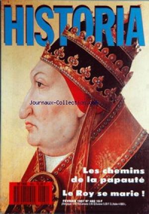 HISTORIA [No 482] du 01/02/1987 - LES CHEMINS DE LA PAPAUTE - LE ROY SE MARIE - LA MAISON DE MONTMORENCY - MATHIEU II - MARINE - LE GYMNOTE 1ER SOUS-MARIN FRANCAIS - LA MACHINE DE M. BUDDICOM - VITAMINE C CONTRE SCORBUT - LE PANIER DE LA MENAGERE AU 18EME SIECLE - QUAND LA MEDITERRANEE ETAIT ALGEROISE - LONDRES 1940 - PAUL MORAND - LA SOLUTION FINALE DU CONVENTIONNEL CARRIER.