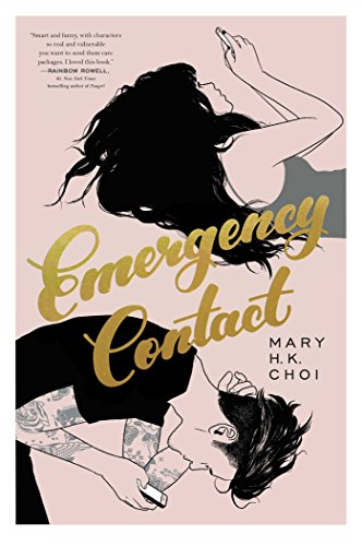 Emergency Contact por Mary H. K. Choi