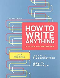 How to Write Anything: A Guide and Reference with Readings 2e & CompClass by John J. Ruszkiewicz (2012-05-23)