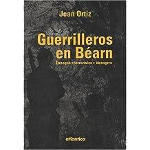 Guerrilleros en Béarn : Etranges
