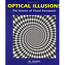 Optical Illusions: The Science of Visual Perception (Illusion Works) by Al Seckel (2009-01-01)