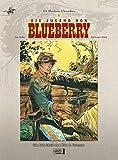 Image de Blueberry Chroniken 01: Die Jugend von Blueberry/ Das Geheimnis des Mike S. Donovan