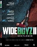 Wide Boyz II: Slender Gentlemen