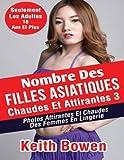 Telecharger Livres Nombre Des Filles Asiatiques Chaudes Et Attirantes 3 Photos Attirantes Et Chaudes Des Femmes En Lingerie (PDF,EPUB,MOBI) gratuits en Francaise
