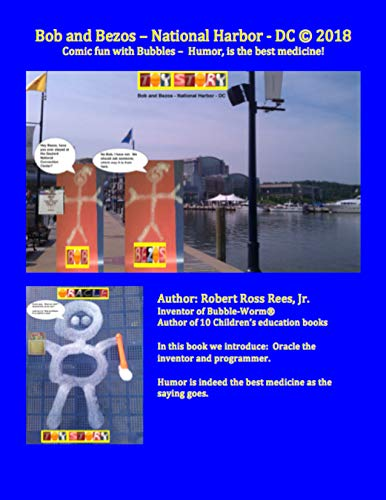 Bob and Bezos - National Harbor - DC: Comic fun with Bubbles -  Humor, is the best medicine! (English Edition)