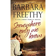 Somewhere Only We Know (Callaways #8) (English Edition)