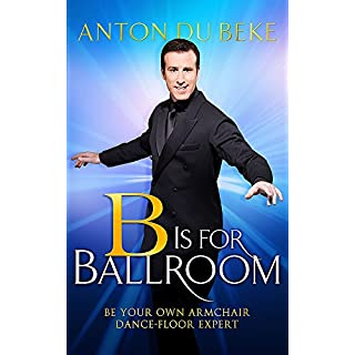 B is for Ballroom: Be Your Own Armchair Dancefloor Expert